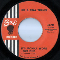 Ike & Tina Turner - It's Gonna Work Out Fine