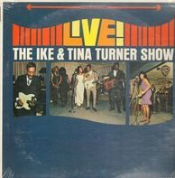 Ike & Tina Turner - Live! The Ike & Tina Turner Show