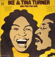Ike & Tina Turner - Ooh Poo Pah Doo