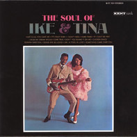 Ike & Tina Turner - The Soul Of Ike & Tina