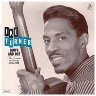 Ike Turner - Down & Out - Ike Turner Recordings