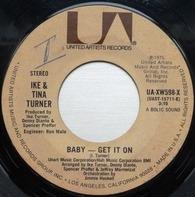 Ike & Tina Turner - Baby - Get It On