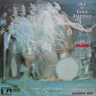 Ike & Tina Turner - Live In Paris - Olympia 1971