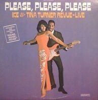 Ike & Tina Turner - Please, Please, Please - Ike & Tina Turner Revue Live