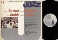 Big Joe Turner, Buck Clayton, Stuff Smith, Memphis Slim - I Giganti Del Jazz