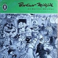 Ilse Hübener · Brigitte Mira · Bruno Fritz · Willi Rose · Paul Kuhn Und Das Hansen-Quartett · Horst - Berliner Milljöh / Alt-Berliner Melodien