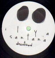 Ilya Santana - Discotized