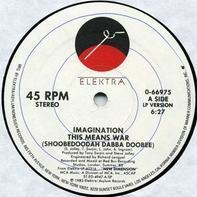 Imagination - This Means War (Shoobedoodah Dabba Doobee)