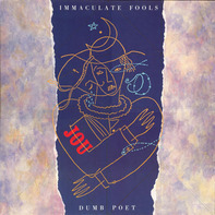 Immaculate Fools - Dumb Poet