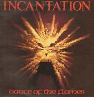Incantation - Dance of the flames