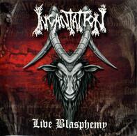 Incantation - Live Blasphemy