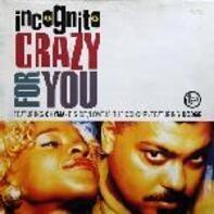 Incognito - Crazy For You