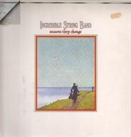 Incredible String Band - Seasons They Change