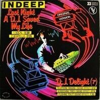 Indeep - Last Night A D.J. Saved My Life (Original Version)