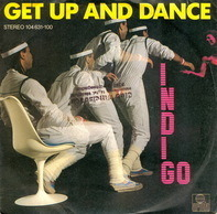 Indigo - Get Up And Dance / Be Strong