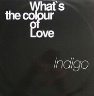 Indigo - What's The Colour Of Love