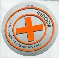 Indoor - Last Night A Dj Saved My Life
