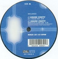 Influence - House Party