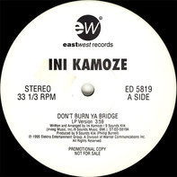 Ini Kamoze - Don't Burn Ya Bridge