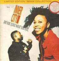 Inner City - Do You Love What You Feel