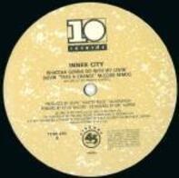 Inner City - Whatcha Gonna Do With My Lovin'