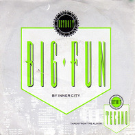 Inner City , Kevin Saunderson - Big Fun