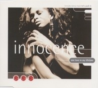 Innocence - One Love In My Lifetime