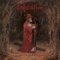 Inquisition - Into The Infernal Regions Of The Ancient Cult (Dou