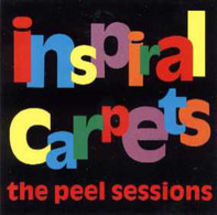 Inspiral Carpets - The Peel Sessions