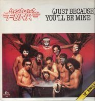 Instant Funk - (Just Because) You'll Be Mine