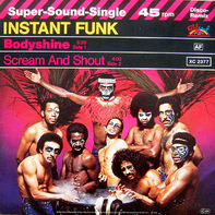 Instant Funk - Bodyshine / Scream And Shout
