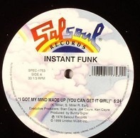 Instant Funk - I Got My Mind Made Up