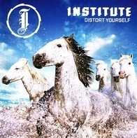 Institute - Distort Yourself