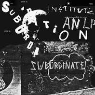 Institute - Subordination (limited Coloured Edition)