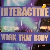 Interactive - Work That Body