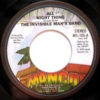 Invisible Man's Band - All Night Thing