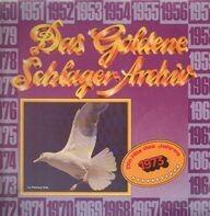 Die Hits Des Jahres 1973 - Das Goldene Schlager-Archiv - Die Hits Des Jahres 1973