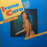 Irene Cara - Why Me?