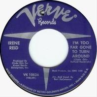 Irene Reid - I'm Too Far Gone To Turn Around