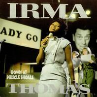 Irma Thomas - Down at Muscle Shoals