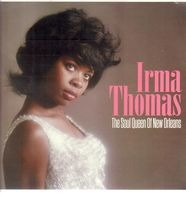 Irma Thomas - Soul Queen Of New..
