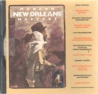 Irma Thomas, the ed frank quintet, Alvin red Tyler - Modern New Orleans Masters