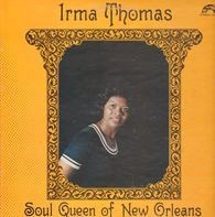 Irma Thomas - Soul Queen of New Orleans