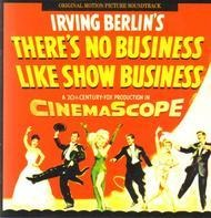 Irving Berlin - Irving Berlin's There's No Business Like Show Business - Original Motion Picture Soundtrack