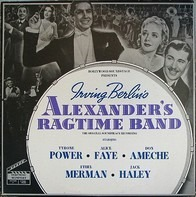 Irving Berlin, Tyrone Power, Alice Faye, Don Ameche - Alexander's Ragtime Band