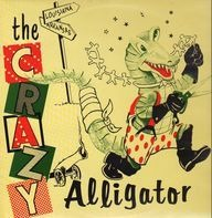 Irvin Russ, The Twisters, Meredith Neal - The Crazy Alligator