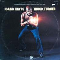 Isaac Hayes - Truck Turner (Original Soundtrack)