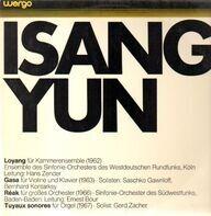 Isang Yun - Loyang - Gasa - Réak - Tuyaux Sonores