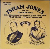 Isham Jones - Isham Jones And His Orchestra - Rare Broadcast Recordings Of His Last Band