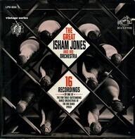 Isham Jones Orchestra - The Great Isham Jones and His Orchestra